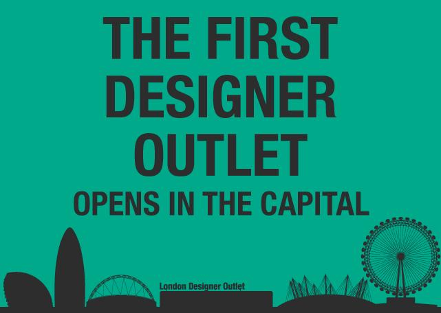 London Designer Outlet Opens In 6 Weeks